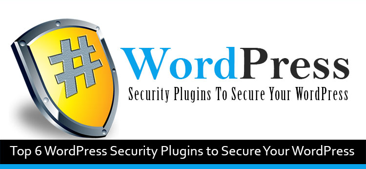 6 Best WordPress Security Plugins Of 2017