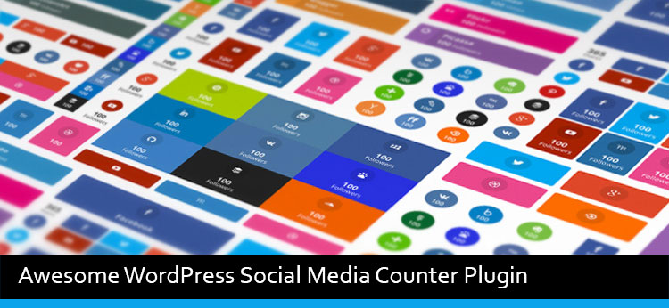 5 Awesome WordPress Social Media Counter Plugin Of 2017