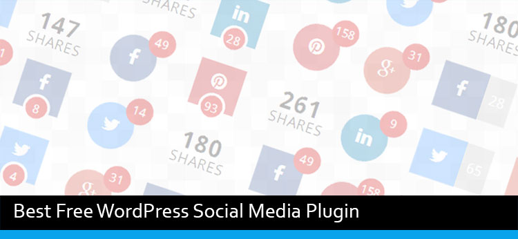 9 Free Best WordPress Social Media Plugin Of 2017