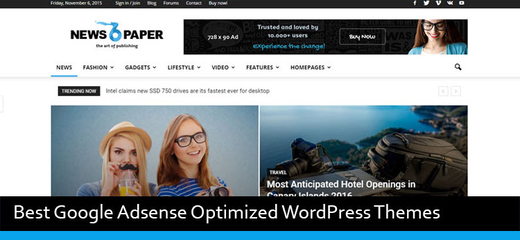 7 Best Google Adsense Optimized WordPress Themes Of 2017