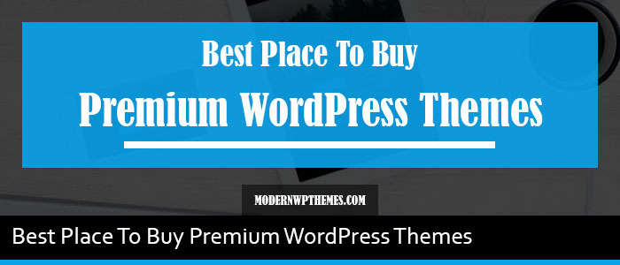 4 Best Place To Buy Premium WordPress Themes