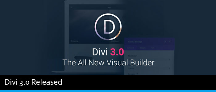 Divi 3.0 Released – New Incredibly Fast Front End Editor