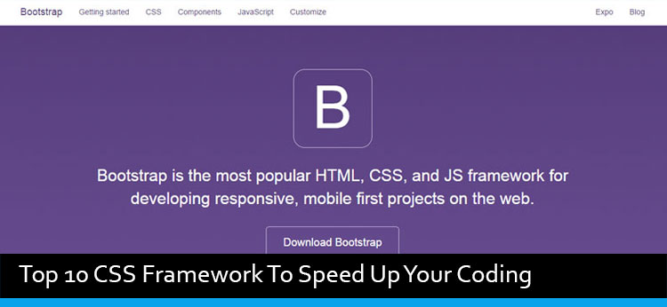 Top 10 CSS Framework To Speed Up Your Coding