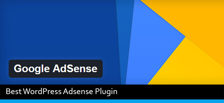 5 Best Google Adsense WordPress Plugin Of 2017