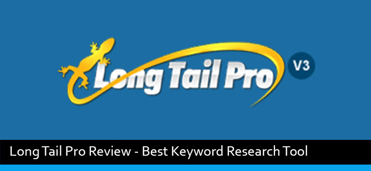 Long Tail Pro 3.0 Review – Best Long Tail Keyword Research Tool
