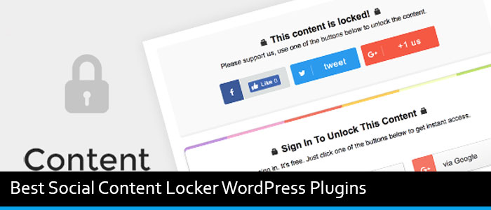 3 Best Social Content Locker WordPress Plugins Of 2019