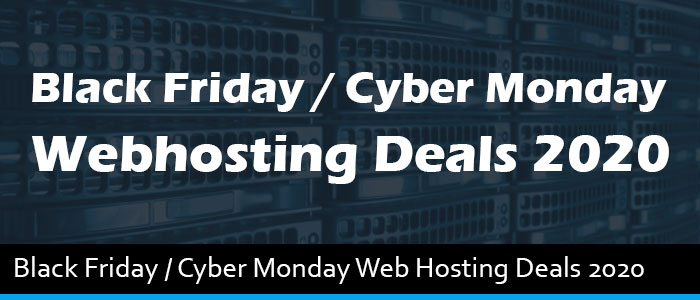 Best Black Friday / Cyber Monday Web Hosting Deals & Discounts 2020  – Up to 75% OFF